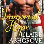 Immortal Hope | Claire Ashgrove