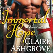 Immortal Hope | [Claire Ashgrove]