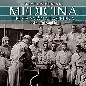 Breve historia de la medicina Audiobook