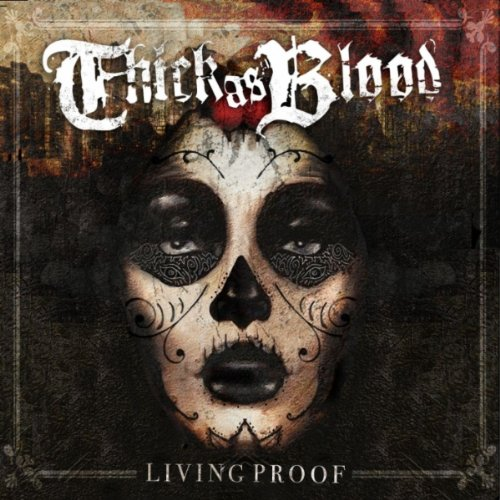 Thick As Blood-Living Proof-2012-KzT Download