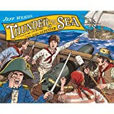 Thunder From the Sea: The Adventures of Jack Hoyton and the H.M.S. Defenderby Jeff Weigel