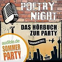 Das Hörbuch zur Poetry Night Hörbuch von  div. Gesprochen von:  div.