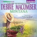Montana (       UNABRIDGED) by Debbie Macomber Narrated by Emily Beresford