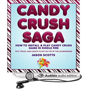 Candy Crush Saga: How to Install and Play Candy Crush Game in Kindle
