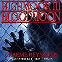 High Moor 3: Blood Moon Audiobook by Graeme Reynolds Narrated by Chris Barnes