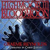 High Moor 3: Blood Moon   [Graeme Reynolds]