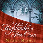 A Highlander of Her Own: Daughters of the Glen, Book 4 | Melissa Mayhue
