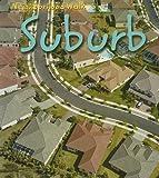 Suburb (Neighborhood Walk)