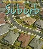 img - for Suburb (Neighborhood Walk) book / textbook / text book