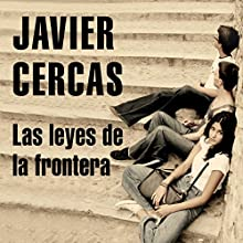 Las Leyes de la Frontera (       UNABRIDGED) by Javier Cercas Narrated by Javier Viñas