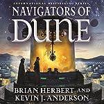 Navigators of Dune | Brian Herbert,Kevin J. Anderson