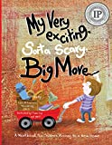 My Very Exciting, Sorta Scary, Big Move: A workbook for children moving to a new home