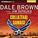 Collateral Damage: A Dreamland Thriller, Book 14 Audiobook by Dale Brown, Jim DeFelice Narrated by Christopher Lane
