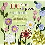 100 fiori all'uncinetto