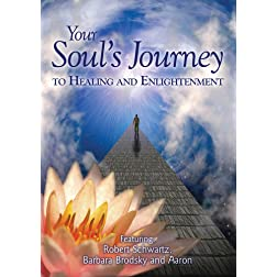 Your Soul's Journey to Healing and Enlightenment
