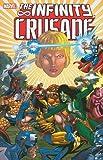 Infinity Crusade - Volume 2 (v. 2) (0785131280) by Starlin, Jim