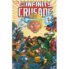 Infinity Crusade - Volume 2 (v. 2) by Jim Starlin,&#32;Ron Lim,&#32;Tom Raney and Angel Medina