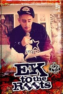 Ek to the Roots (Limited Box + Trikot + Autogrammkarte)