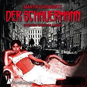 Der Schauermann Hörbuch