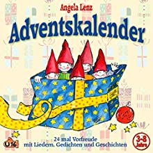 Adventskalender Hörspiel von Angela Lenz Gesprochen von: Angela Lenz