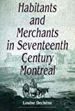 img - for Habitants and Merchants in Seventeenth-Century Montreal (Studies on the History of Quebec) book / textbook / text book