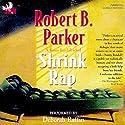 Shrink Rap: A Sunny Randall Novel Audiobook by Robert B. Parker Narrated by Deborah Raffin