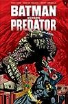 Batman versus Predator T03: Les liens...