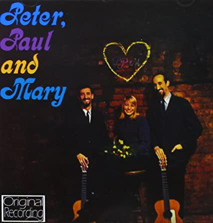 Peter, Paul and Mary - 癮 - 时光忽快忽慢,我们边笑边哭!