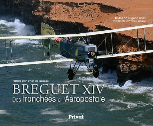 histoire-dun-avion-de-legende-breguet-xiv-des-tranchees-a-laeropostale
