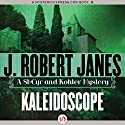 Kaleidoscope Audiobook by J. Robert Janes Narrated by Jean Brassard