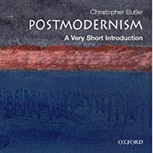 Postmodernism: A Very Short Introduction (       UNABRIDGED) by Christopher Butler Narrated by Christine Williams
