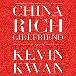 China Rich Girlfriend | Kevin Kwan