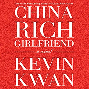 China Rich Girlfriend Audiobook