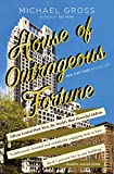 img - for House of Outrageous Fortune: Fifteen Central Park West, the World's Most Powerful Address book / textbook / text book