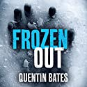 Frozen Out: Gunnhilder Mystery, Book 1 (       UNABRIDGED) by Quentin Bates Narrated by Mel Hudson