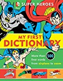 Name to Be Announced Super Heroes: My First Dictionary (DC Super Heroes)
