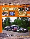 Restaurez votre voiture de collection