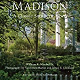 img - for Madison: A Classic Southern Town book / textbook / text book