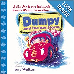 Dumpy and the Big Storm: Julie Andrews Edwards, Emma Walton Hamilton, Tony Walton: 9780786807420