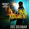 Final Judgment: A Lou Mason Thriller: Lou Mason Thrillers, Volume 5 Audiobook by Joel Goldman Narrated by Kirsten Potter