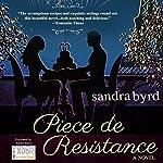 Piece de Resistance: French Twist, Book 3 | Sandra Byrd