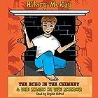 The Echo in the Chimney & The Magic in the Mirror Hörbuch von Hilary McKay Gesprochen von: Sophie Aldred