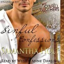 Sinful Confessions: Cynfell Brothers Book 1 (       UNABRIDGED) by Samantha Holt Narrated by Wendy Anne Darling
