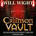The Crimson Vault: The Traveler's Gate Trilogy, Volume 2 Audiobook by Will Wight Narrated by Will Wight