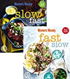 Fast/Slow: Mealtime inspiration for every day of the week (The Australian Women's Weekly)