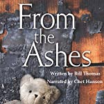 From the Ashes | Bill Thomas