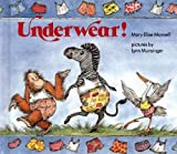 Underwear! (0807583081) by Mary Elise Monsell