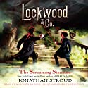 Lockwood & Co.: The Screaming Staircase, Book 1 Audiobook by Jonathan Stroud Narrated by Miranda Raison