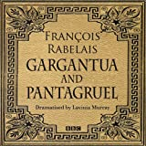 img - for Gargantua & Pantagruel (Classic Serial) book / textbook / text book