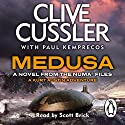 Medusa: A Novel from the NUMA Files Audiobook by Clive Cussler, Paul Kemprecos Narrated by Scott Brick